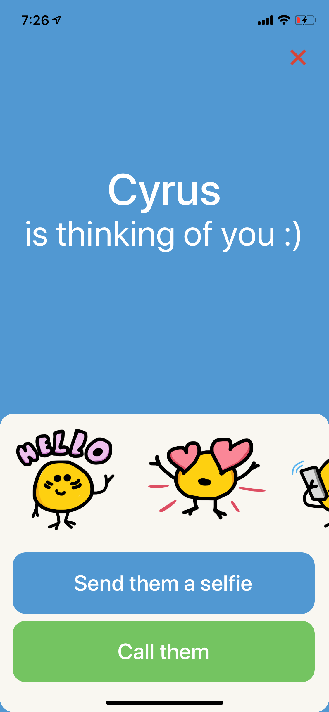 Screenshot of an iOS app with the prompt 'Cyrus is thinking of you :)' followed by options to select friendly stickers, send them a selfie or call them